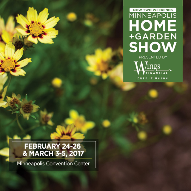 MINNEAPOLIS HOME + GARDEN SHOW  BACK FOR TWO WEEKENDS